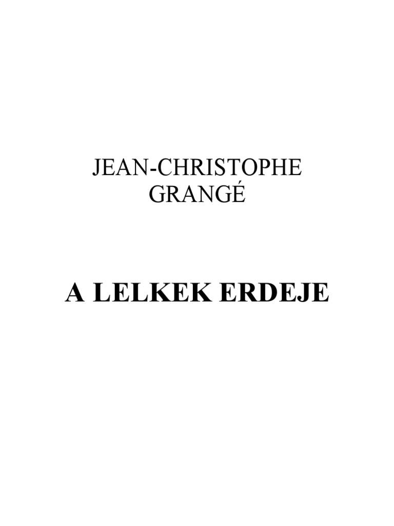 Jean-Cristophe Grangé-A lelkek erdeje c768300d5e