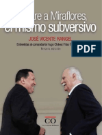 De Yare a Miraflores, el mismo subversivo. Entrevistas al Comandante Hugo Chávez (1992-2012)