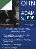 John Adams Presentation