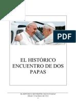 El histórico encuentro de dos Papas - 23 Marzo 2013