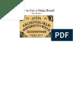 Microsoft Word - How to Use a Ouija Boar - Admin