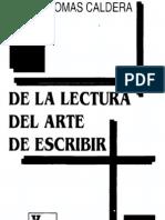 Caldera, Rafael Tomas - De La Lectura Al Arte de Escribir