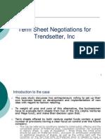 Term_Sheet_Negotiations_for_Trendsetter_Inc.ppt