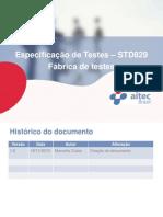 Fábrica de Testes - Treinamento Especificação Casos de Teste Parte2