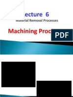 Lecture 6 Machining