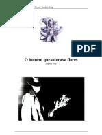 Stephen.King.-.O.Homem.Que.Adorava.Flores.pdf