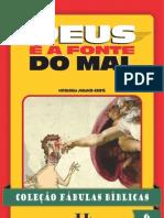 Colecao Fabulas Biblicas Volume 6 Deus e a Fonte Do Mal
