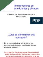 administraciondeoperacioneseficientesyeficaces-090403014847-phpapp01