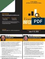 Visualizing Information Workshop, New York City, June 11-12, 2013