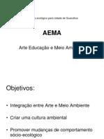 AEMA- ARTE EDUCAÇÃO E MEIO AMBIENTE