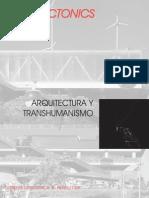 Arquitectonics 1 - Arquitectura y Transhumanismo (Spa-fr-Eng)