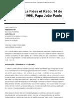 Carta Encíclica Fides et Ratio, 14 de setembro de 1998, Papa João Paulo II