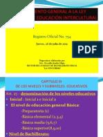 DIAPOSITVAS REGLAMENTO GENERAL A LA LEY ORGÁNICA DE EDUCACI