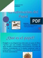 fabricaciondelpapel2-100630210655-phpapp01