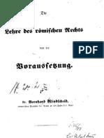 WINDSCHEID - Lehre des römischen Rechts von der Voraussetzung