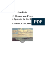 José Herculano Pires - O Apóstolo de Kardec (Jorge Rizzini)