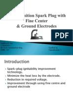 Super Ignition Spark Plug With Fine Center