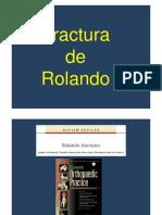 Fractura Rolando Bennet