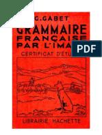 Langue Française Grammaire Française par l'Image 3 Certificats d'Etude