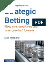 Strategic Betting by Mike Marsland