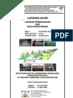 Laporan Akhir Perencanaan Dan Nota Perhitungan Penyusunan Detail Engineering Design (Ded) Infrastruktur Desa Di Provinsi Nanggroe Aceh Darussalam (Desa Pantoen Makmur)