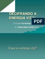 Decifrando a Energia Vital