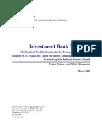 Investment Bank Welfare?