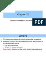 Fourier Transforms of Discrete Signals