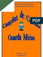 Guarda Mirim - Canções de corrida