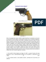 Pistola o Revolver