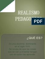 realismopedagogico-100812152544-phpapp02