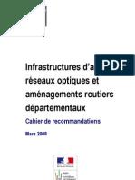 0. Cahier de Recommandations Infrastructures d Accueil de Reseaux Optiques Et Amenagements Routiers Departementaux Cle52ca22