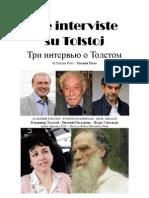 2010 POLO Tre Interviste Su Tolstoj. Три интервью о Толстом. di Tatiana Polo - Татьяна Поло
