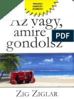 Zig Ziglar - Az Vagy, Amire Gondolsz