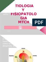 Etiologia y Fisipatologia Clase i