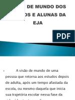 2. VISÃO DE MUNDO DOS ALUNOS E ALUNAS