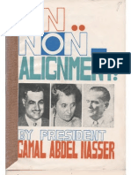 Nasser on Non-Alignement (See Cairo 1964)