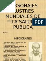 PERSONAJES ILUSTRES MUNDIALES DE LA SALUD PÚBLICA PPT