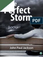 The Coming Perfect Storm - John Paul Jackson