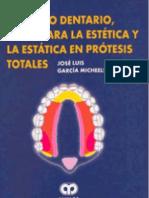 Enfilado Dentario, Bases Para La Estetica Y La Estatica en Protesis Totales - Garcia Micheelsen
