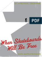 WHEN SKATEBOARDS WILL BE FREE by Said Sayrafiezadeh (Excerpt)