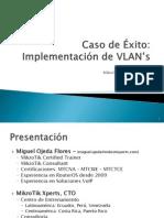 08_Miguel - Caso de Exito Eimplementacion de Vlans