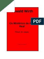 Oswald Wirth - Os Misterios Da Arte Real (Ritual Do Adepto)