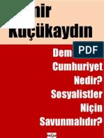 Demir Kucukaydin - Demokratik Cumhuriyet Nedir Sosyalistler Nicin savunulmalidir - 1-2-3.pdf