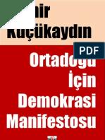 Demir Kucukaydin - Ortadogu Icin Demokrasi Manifestosu.pdf