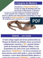 Gilwell e a Insígnia de Madeira