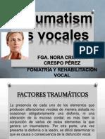 Traumatismos Vocales CLASE