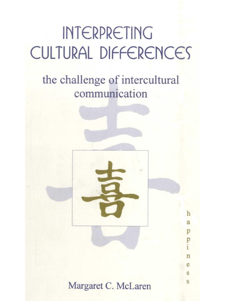 the interpretation of cultures essay The interpretation of cultures: selected essays is a 1973 book by american anthropologist clifford geertz the book was listed in the times literary supplement as one of the 100 most important publications since world war two.