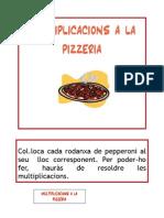 Multiplicacions a La Pizzeria
