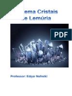 Sistema Cristais de Lemúria I